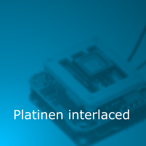 Platinen interlaced